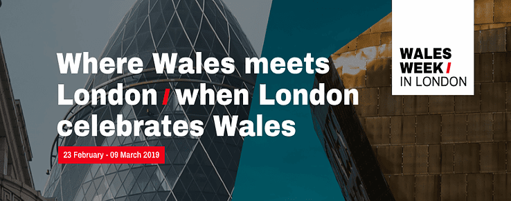 Where Wales meets London | when London celebrates Wales